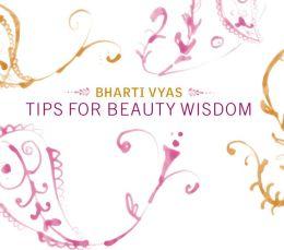 Tips For Beauty Wisdom