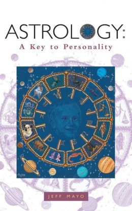 Astrology: A Key to Personality