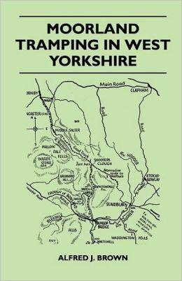 Moorland Tramping In West Yorkshire