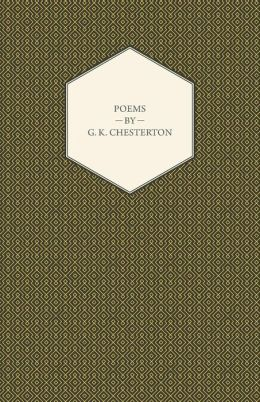 Poems Of G.K. Chesterton