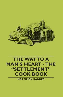 The Way to A Man's Heart - The