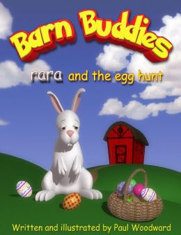Barn Buddies: rara and the egg hunt