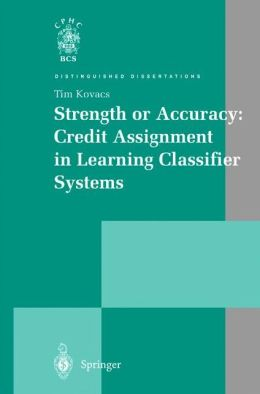 Strength or Accuracy: Credit Assignment in Learning Classifier Systems