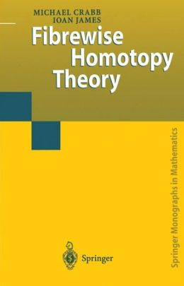 Fibrewise Homotopy Theory