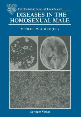 Diseases in the Homosexual Male