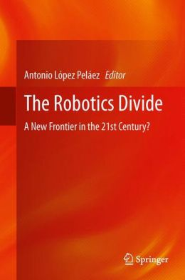 The Robotics Divide: A New Frontier in the 21st Century?
