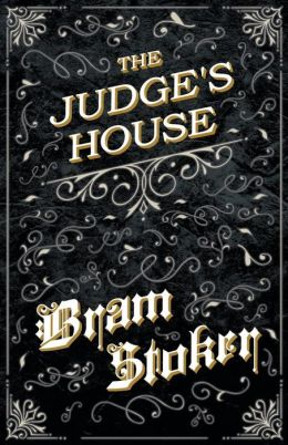 The Judge's House (Fantasy And Horror Classics)