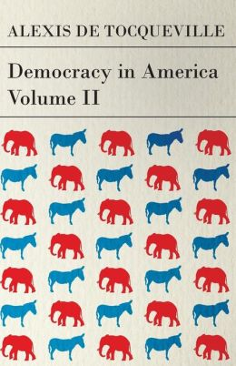 Democracy In America - Volume 2