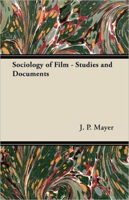 Sociology Of Film - Studies And Documents