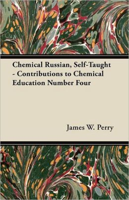 Chemical Russian, Self-Taught - Contributions to Chemical Education Number Four