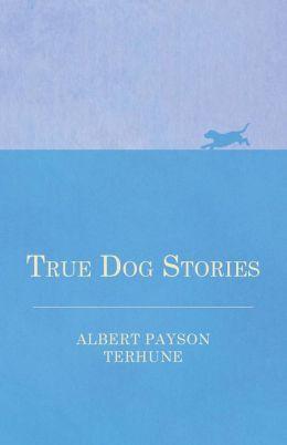 True Dog Stories