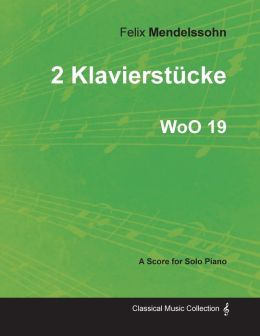 2 Klavierst cke WoO 19 - For Solo Piano (1833)
