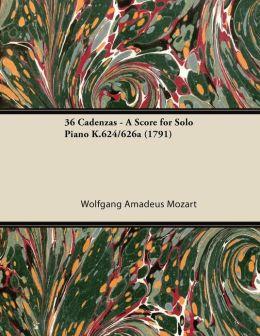 36 Cadenzas - A Score for Solo Piano K.624/626a (1791)