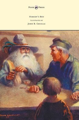 Nobody's Boy (Sans Famille) - Illustrated by John B. Gruelle