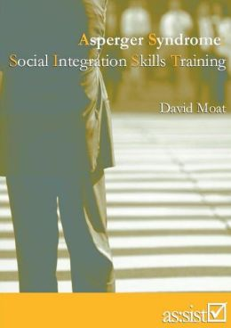 Asperger Syndrome: Social Integration Skills Training