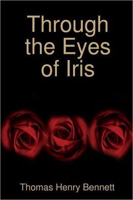 Through the Eyes of Iris