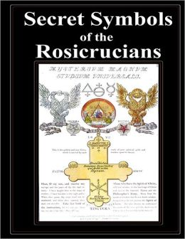 Secret Symbols of the Rosicrucians