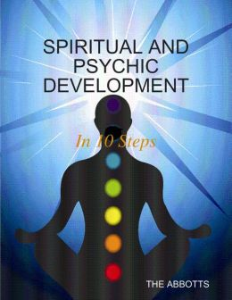 Spiritual and Psychic Development: In 10 Steps