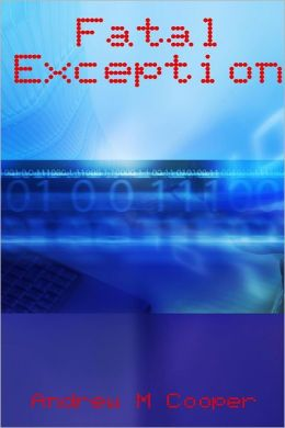 Fatal Exception
