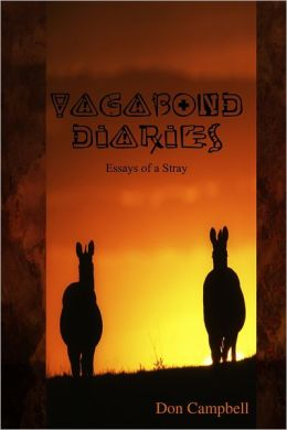 Vagabond Diaries: Essays Of A Stray