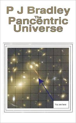 The Pancentric Universe