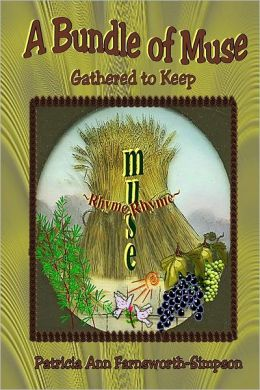 A Bundle of Muse: Gathered to Keep