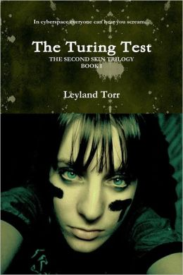 The Turing Test: The Second Skin Trilogy: Book 1
