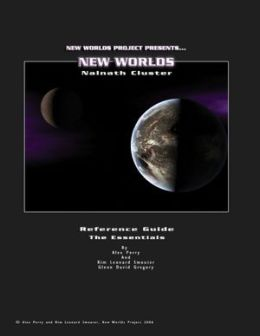 New Worlds: Nalnath Cluster: Reference Guide: The Essentials