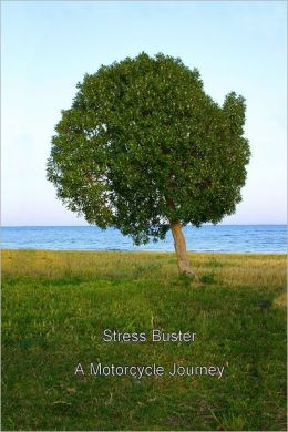Stress Buster : A Motorcycle Journey