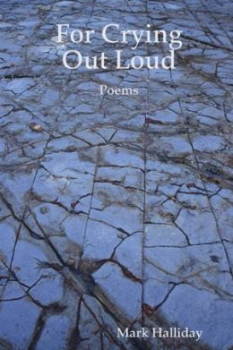 For Crying Out Loud: Poems