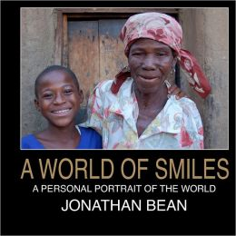 A World of Smiles: A Personal Portarait of the World