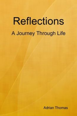 Reflections : A Journey Through Life