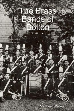 The Brass Bands of Bolton