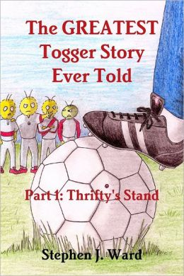 The Greatest Togger Story Ever Told : Part 1: Thrifty's Stand
