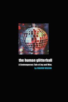The Human Glitterball