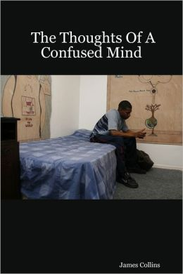 The Thoughts of a Confused Mind