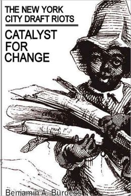 The New York City Draft Riots: Catalyst for Change