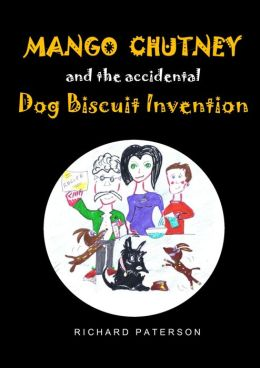 Mango Chutney & the Accidental Dog Biscuit Invention