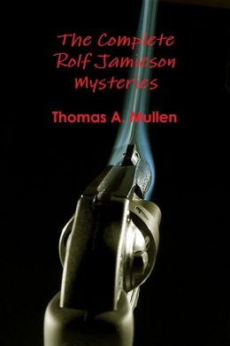 The Complete Rolf Jamieson Mysteries
