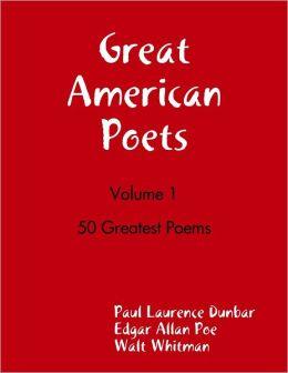 Great American Poets - Volume 1
