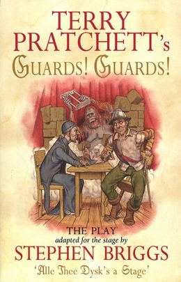 Terry Pratchett's Guards! Guards!: The Play