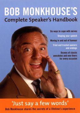 Bob Monkhouse's Complete Speaker's Handbook