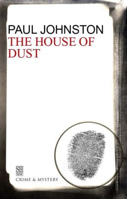The House of Dust (Quintilian Dalrymple Series #5)