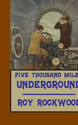 Five Thousand Miles Underground