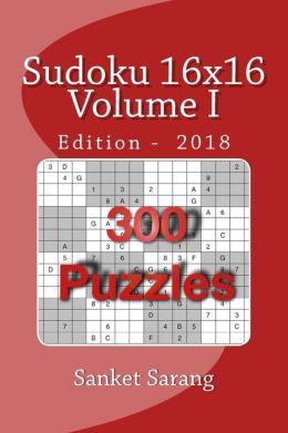 Sudoku 16x16: Volume I