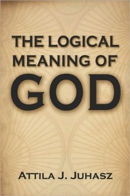 The Logical Meaning of God