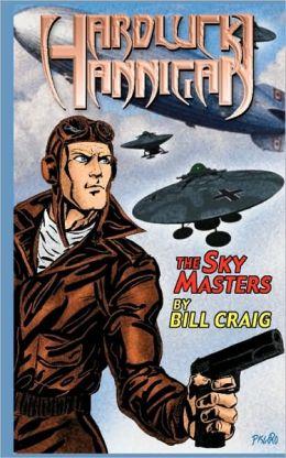 Hardluck Hannigan: the Sky Masters