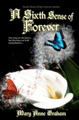 A Sixth Sense of Forever