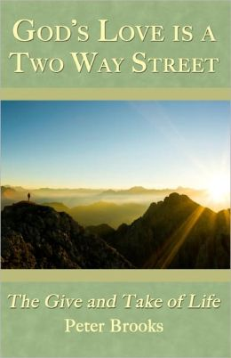 God's Love Is A Two Way Street: The Give and Take of Life