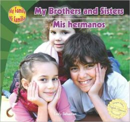 My Brothers and Sisters / Mis hermanos